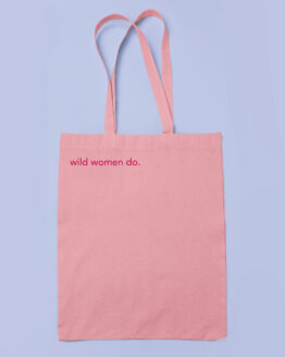 Wild Woman Do tote bag